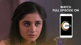 Guddan Tumse Na Ho Payegaa - Spoiler Alert - 12 June 2019 - Watch Full Episode On ZEE5 - Episode 212