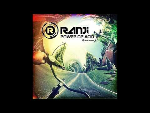 Ranji - Power of Acid Original Mix [FREE DOWNLOAD]