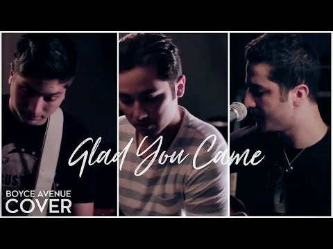 The Wanted - Glad You Came (Boyce Avenue acoustic cover) on...