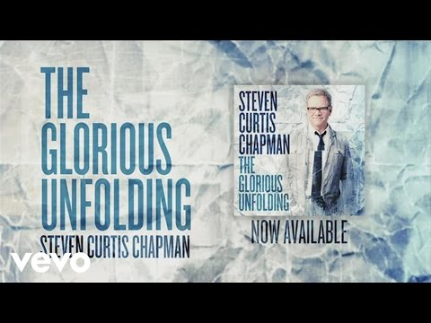 Glorious Unfolding (Official Lyric Video)