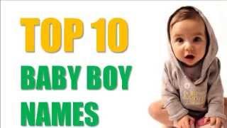Top 10 Baby Boy Names