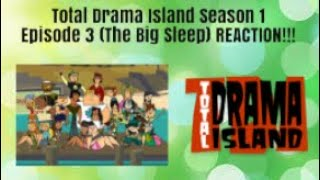 Total Drama Island - Episode 3 - The Big Sleep REACTION!!!!
