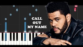 Download Lagu The Weeknd - Call Out My Name (Piano Tutorial) Gratis STAFABAND