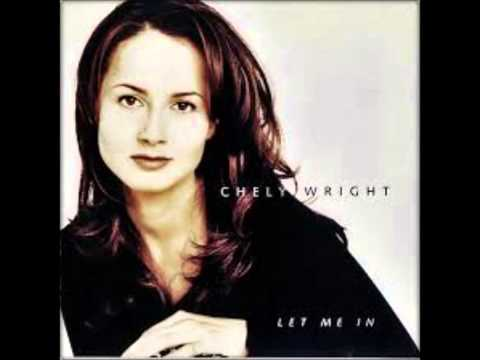 Chely Wright - Let Me In