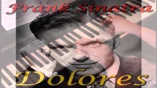 Watch Frank Sinatra Dolores video