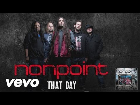 Nonpoint - That Day (audio)