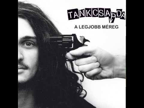 Tankcsapda - Tudok Egy Munkát