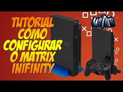 Tutorial - Como configurar o Matrix Ininity no PS2 (Original e Clone)