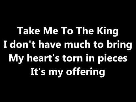 Take me to the King Lyrics