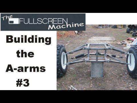 █ Go Kart Building the A-arms #3 ( The Fullscreen Machine )