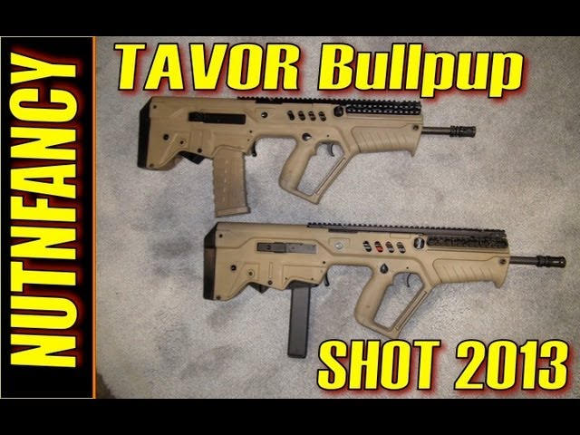 Nutnfancy SHOT 2013: IWI Tavor Bullpup