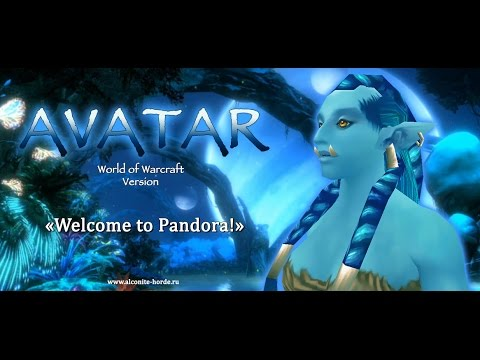 """AVATAR"". World of Warcraft version. Trailer. [HD]"