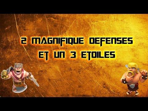 Mes 2 magnifique defenses et une attaque 3 etoiles !