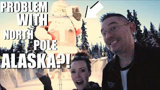 THE PROBLEM WITH NORTH POLE ALASKA?!| VLOGMAS DAY 13|Somers In Alaska