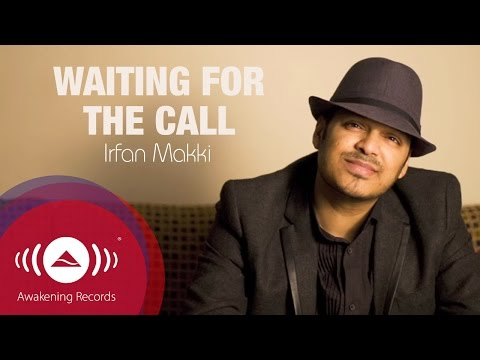 Irfan Makki - Waiting For The Call | Official Lyric Video video