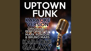 Uptown Funk Karaoke Version With Backing Vocals Originally Performed By Mark Ronson Bruno