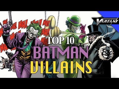 The 10 Best Batman Villains!
