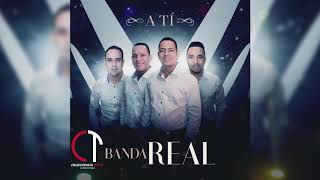 Download lagu Banda Real – A Ti (Audio Oficial 2k19 )