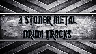 3 Stoner Metal Drum Tracks (HQ,HD)