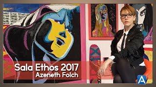 Azenet Folch. Sala Ethos 2017