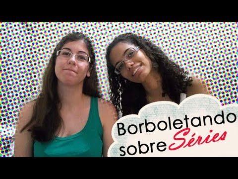 #Borboletando sobre Séries - Tag das 5 perguntas