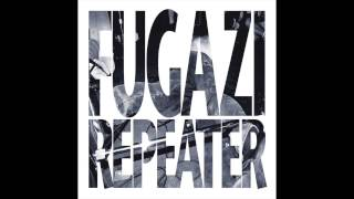 Watch Fugazi Repeater video