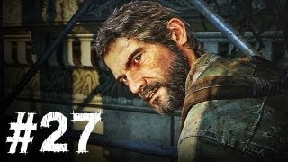 The Last of Us Gameplay Walkthrough Part 27 - Hunters