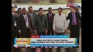 Pres. Duterte, nasa Papua New Guinea na para sa APEC Summit