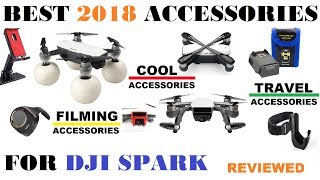NEW 2018 Best DJI Spark Accessories!