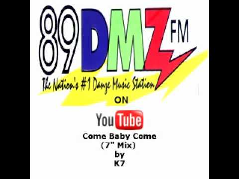 89 DMZ Come Baby Come (Radio Edit) by K7