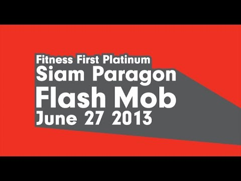 Fitness First Thailand : Flashmob at Siam Paragon