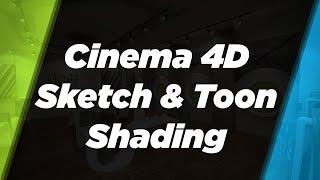 Sketch & Toon Shading In Cinema 4D R19
