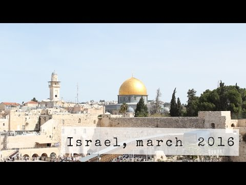 Israel 2016 // video journal