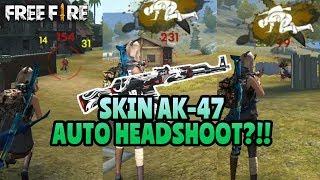 HEADSHOOT TERUS!! KEHEBATAN SKIN TERBARU AK-47 - GARENA FREE FIRE BATTLEGROUND