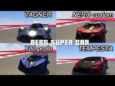 FASTEST SUPER CAR IN GTA ONLINE   VAGNER VS X80 VS NERO CUSTOM VS TEMPESTA DRAG RACE