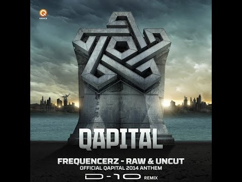Frequencerz - Raw & Uncut (D10 Remix) [FREE DOWNLOAD]