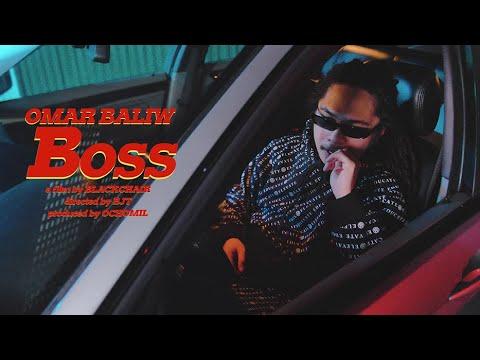 OMAR BALIW - BOSS (Official Music Video)