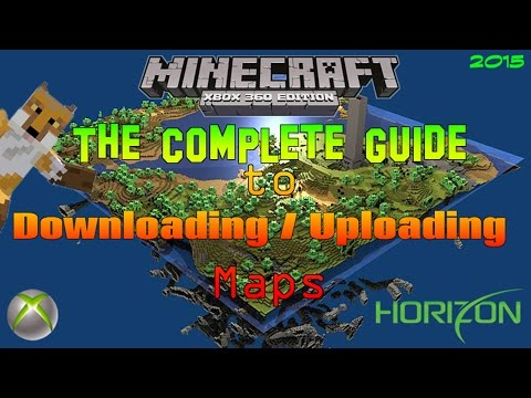 {2015 Edition} Minecraft Xbox 360: How to Download & Upload Maps w/ Horizon | Tutorial