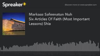 Six Articles Of Faith (Most Important Lessons) Shia