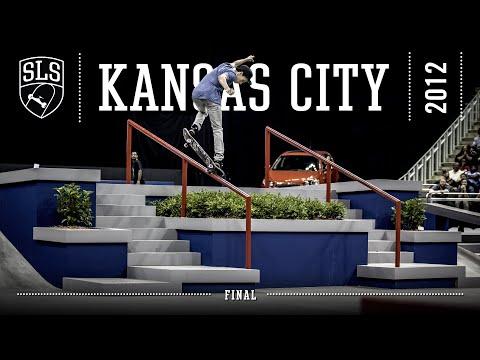 2012 SLS World Tour: Kansas City, MO | FINAL | Full Broadcast