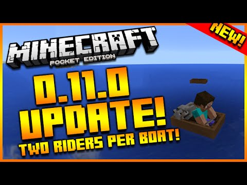 Minecraft Pocket Edition: 0.11.0 UPDATE! NEW! MCPE EXCLUSIVE! TWO PERSON BOATS + SCREENSHOTS!