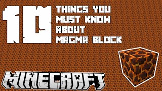 10 Things You Must Know About Magma Blocks | Minecraft 1.10