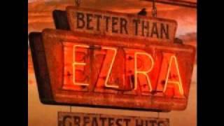 Watch Better Than Ezra Laid video