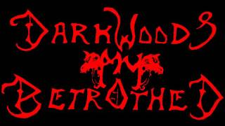 Watch Darkwoods My Betrothed Whispers video