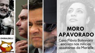 MORO APAVORADO. Há o elo entre Flávio Bolsonaro e assassinos de Marielle?
