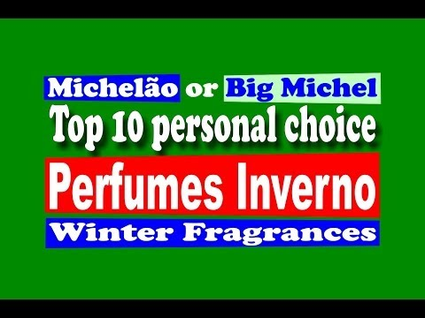 Perfumes Inverno Top 10 Winter Fragrances - with subtitles