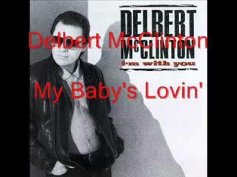Delbert Mcclinton - My Baby