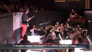 L 39 Elixir D 39 Amour De Donizetti à L 39 Opéra De Monte Carlo