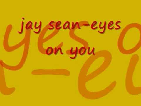 jay sean eyes on you