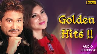 Kumar Sanu & Alka Yagnik - Golden Hits : Best Of 90's || Audio Jukebox